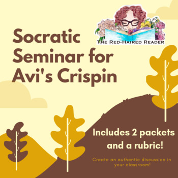 Crispin Socratic Seminar packets and rubric
