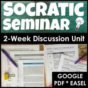 Socratic Seminar Unit Teaching Discussion Skills