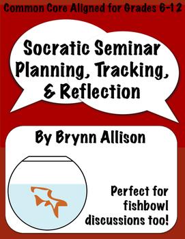 Socratic Seminar/Fishbowl Discussion Planning, Tracker, &