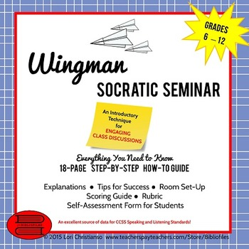 Socratic Seminar:  How-To Guide for Wingman-Style Discussions