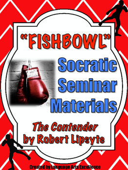 The Contender (Lipsyte) Socratic Seminar Lesson Plan and M