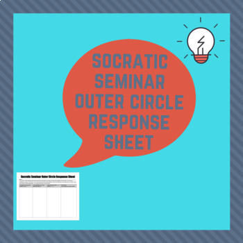 Socratic Seminar Outer Circle Response Sheet