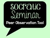 Socratic Seminar - Peer Observation Tool
