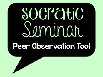 Socratic Seminar - Peer Observation Tool