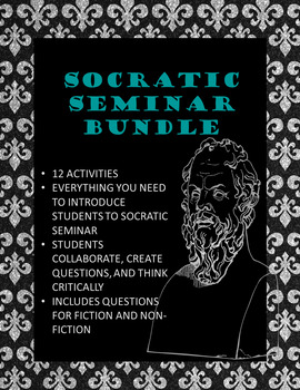 Socratic Seminar Bundle: Preparation and Conduction for Any Text