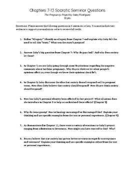 Socratic Seminar Questions(Chapt 7-13)- The Pregnancy Project by Gaby Rodiriguez