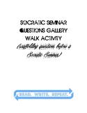 Socratic Seminar Questions Gallery Walk