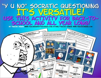 "Socratic Seminar Questions ""Y U No"" Meme Activity Bell Ringer, Exit Slip"