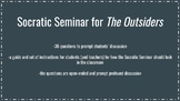 Socratic Seminar Questions for The Outisders