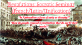 Socratic Seminar: Revolutions (French and Latin American)