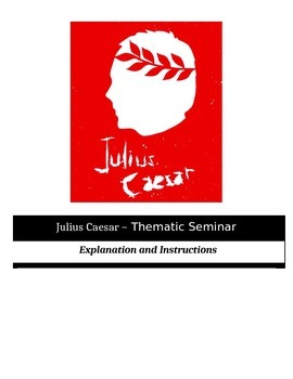 Socratic Seminar - Shakespeare's Julius Caesar - Common Core Aligned