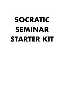 Socratic Seminar Starter Kit