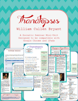 """Thanatopsis"" Close Reader and Socratic Seminar Prep Sheets"