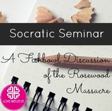 Socratic Seminar Fishbowl Discussion of the Rosewood Massacre