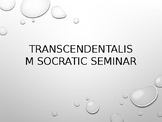 Socratic Seminar - Transcendentalism