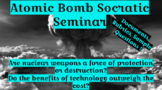 Socratic Seminar Was the Atomic Bomb Justified? Critical Thinking 2 day lesson!