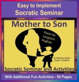 Socratic Seminar and Activities:  Mother to Son, a poem by