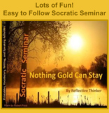 Socratic Seminar and Activities: Nothing Gold Can Stay by Robert Frost