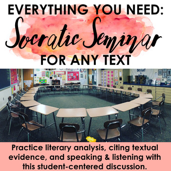 Socratic Seminar for ANY text: Let the students do the hard work!