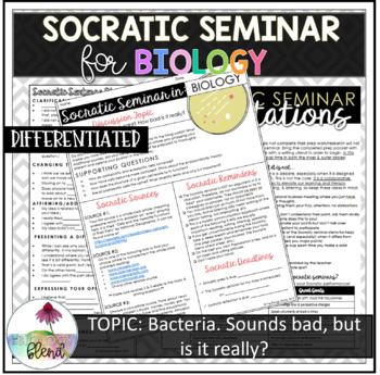 Socratic Seminar for Biology: Bacteria, Is it Really Bad?