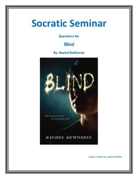 Socratic Seminar for Blind by: Rachel DeWoskin