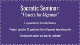 """Socratic Seminar for """"Flowers for Algernon"""""""