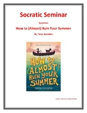 Socratic Seminar for How to (Almost) Ruin Your Summer