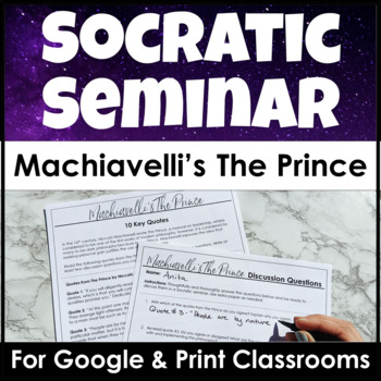 Socratic Seminar on The Prince by Machiavelli