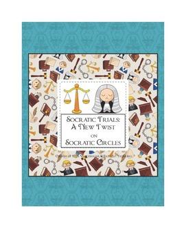 Socratic Trials: A Twist on Socratic Circles