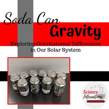 Soda Can Gravity: Exploring Gravitational Differences in Our Solar System