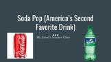 Soda Pop:  America's Second Most Popular Drink