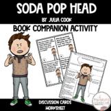 Soda Pop Head Book Companion Discussion Comprehension Cards