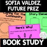 Sofia Valdez, Future Prez Differentiated Book Study