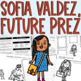 Sofia Valdez Future Prez Interactive Read Aloud and Activities