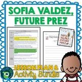 Sofia Valdez, Future Prez by Andrea Beaty Lesson Plan and Activities