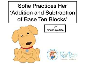 Sofie Practices Her Addition and Subtraction Using Base 10 Blocks