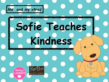 Sofie Teaches Kindness follow up lessons