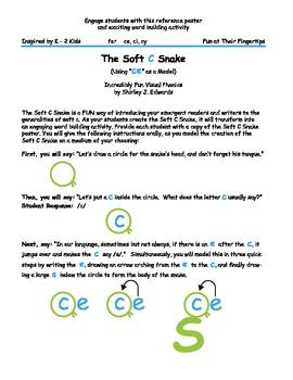 Soft C Snake