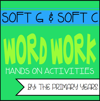 Soft G and Soft C Word Work Centers