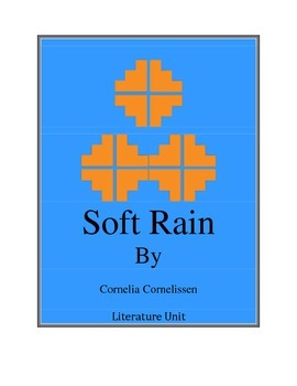 Soft Rain Novel Literature Unit