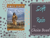 Soft Rain by Cornelissen Choice Board Tic Tac Toe Novel Activities Assessment