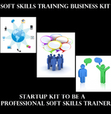 Soft Skills Business Kit, Startup Kit to Be A Professional Soft Skills Trainer