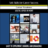Soft Skills for Career Success -  A Career Readiness Mini-Unit