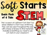 Soft Starts Pack - STEM - 6 Tub Ideas and Information