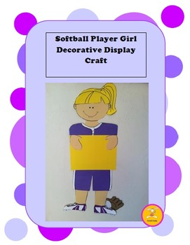 Softball Craft - Decorative Display/ Craft