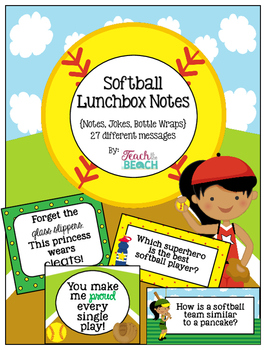 Softball Girl Lunchbox Notes, Jokes, and Bottle Wraps