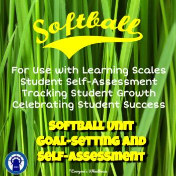 Softball Unit Goal-Setting and Self-Assessment