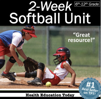 Softball Unit: 3 Weeks of  Lessons From the #1 P.E. Curric