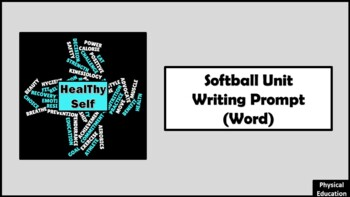 Softball Unit Writing Prompt