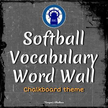 Softball Vocabulary Word Wall Chalkboard Theme